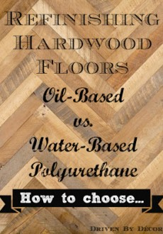 Refinishing Hardwood Floors: Water Based vs. Oil Based Polyurethane