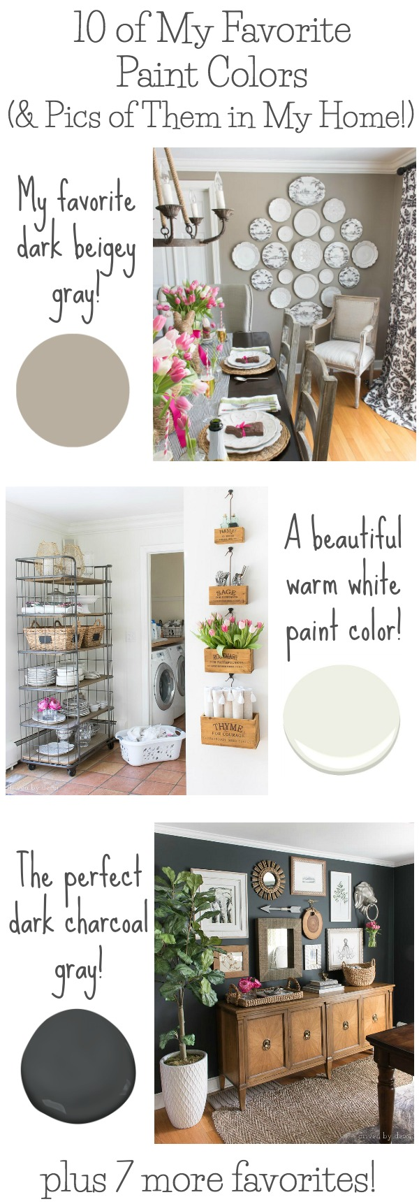 Have a hard time choosing paint colors? Love the favorite paint colors shared in this post! Seeing them in real spaces helps so much to figure out what's best for your own home! Grays, whites, black, green, and more!