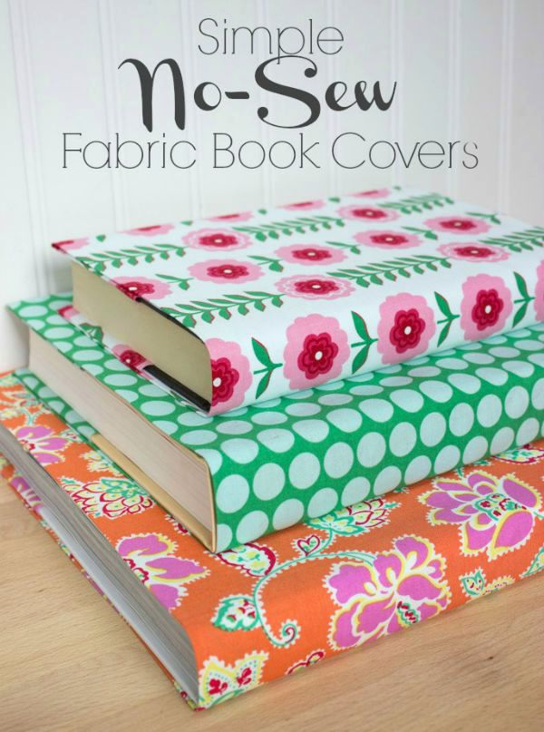 Make A Fabric Book Cover : Easy no sew fabric book covers driven by decor