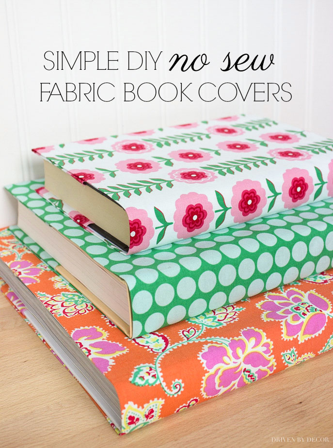 How to make fabric book covers without sewing! Love this simple tutorial!