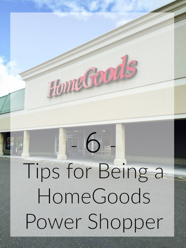 6 Tips For Being A Homegoods Per