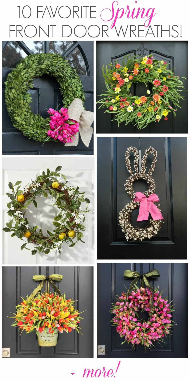 Gorgeous spring wreath ideas for your front door! My favorite is number 10!
