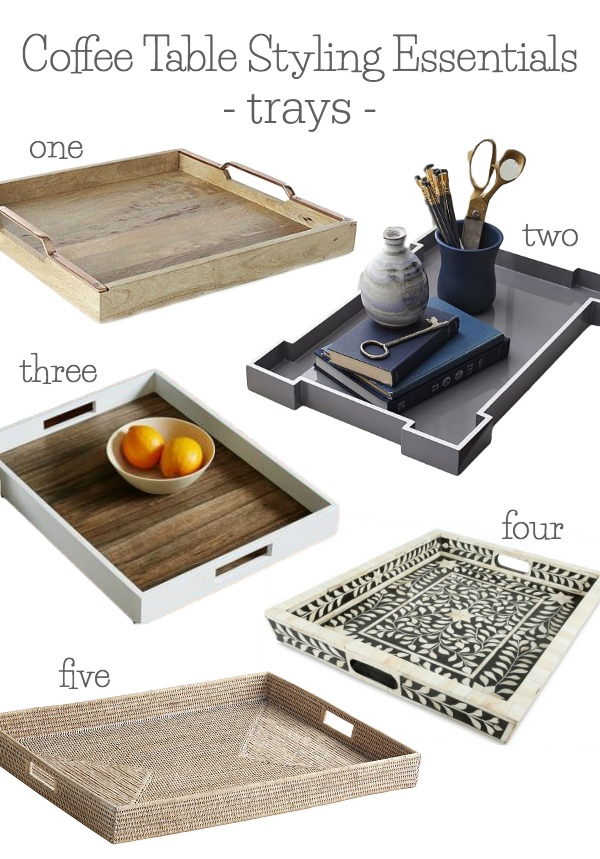Coffee table styling essentials - my favorite trays