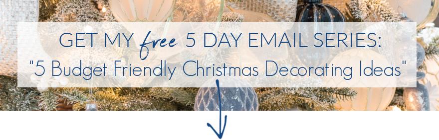 Five budget-friendly Christmas decorating ideas!