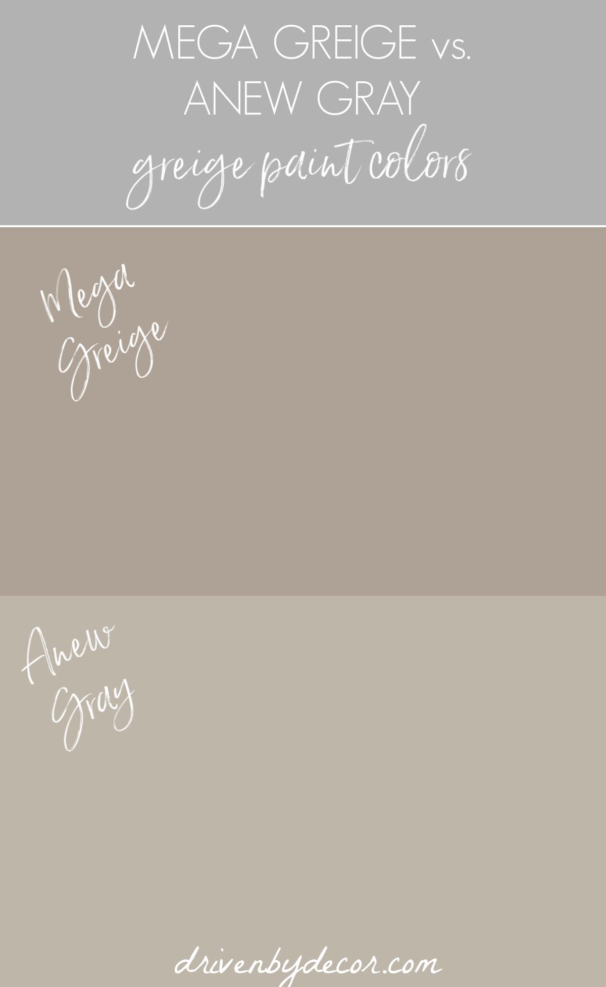 Mega Greige vs. Anew Gray greige paint colors